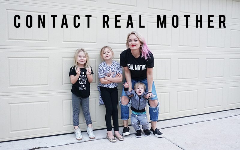 Get in touch with Real Mother